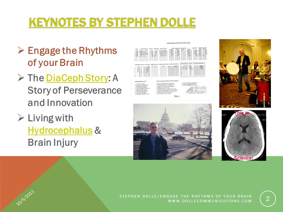 Engage the Rhythms of your Brain The DiaCeph Story: A Story of Perseverance and InnovationDiaCeph Story Living with Hydrocephalus & Brain Injury Hydro