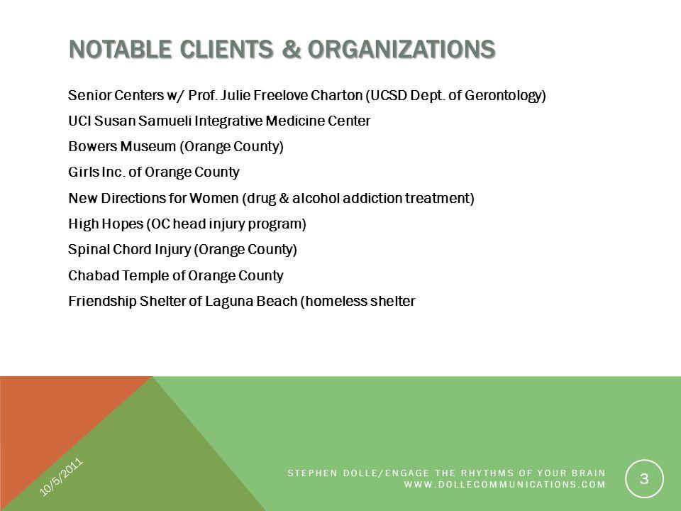 NOTABLE CLIENTS & ORGANIZATIONS Senior Centers w/ Prof.