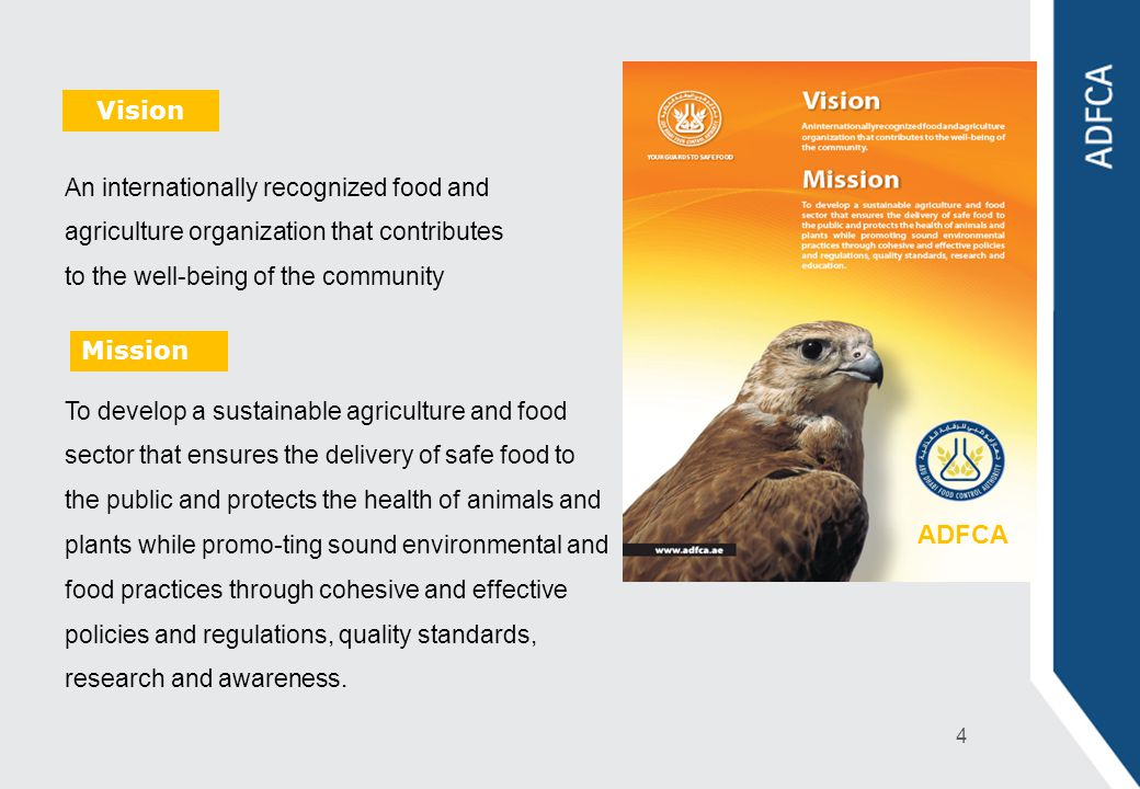 Vision Mission An internationally recognized food and agriculture organization that contributes to the well-being of the community To develop a sustai