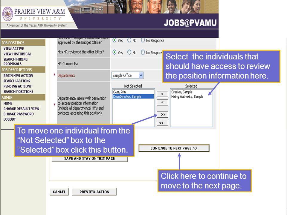 Select the individuals that should have access to review the position information here.