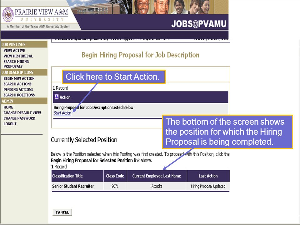 Click here to Start Action. The bottom of the screen shows the position for which the Hiring Proposal is being completed.
