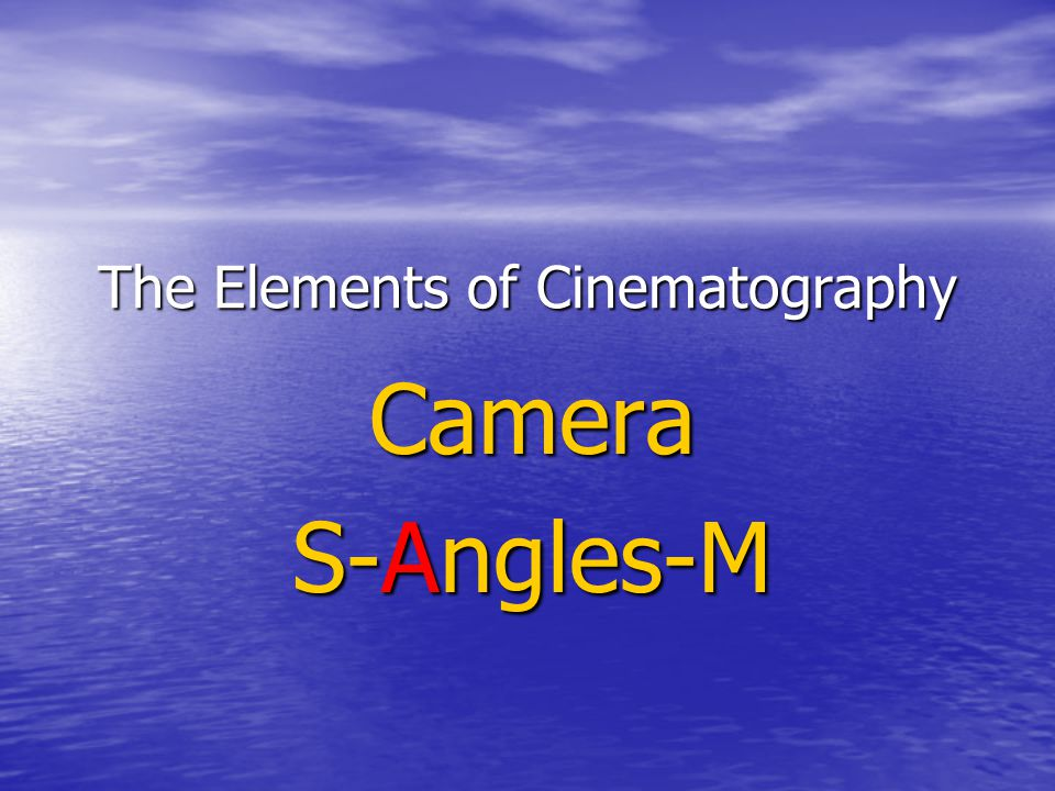 The Elements of Cinematography Camera S-Angles-M