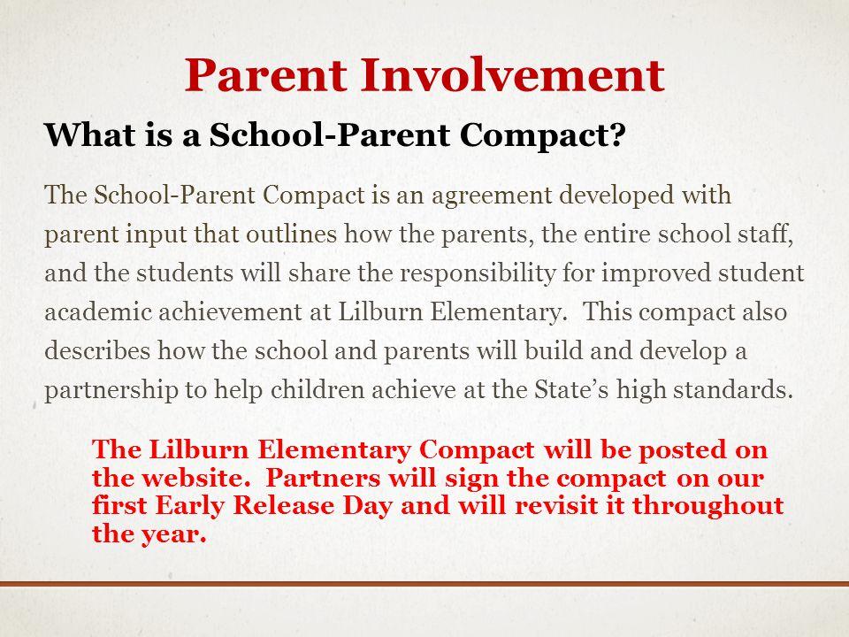 Parent Involvement What is a School-Parent Compact.