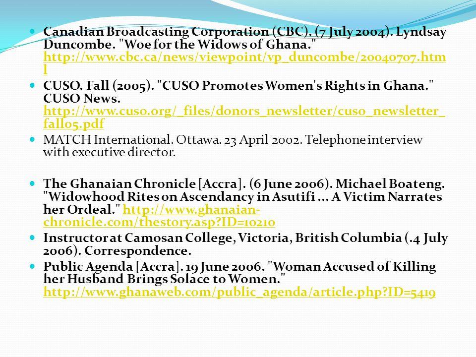 Canadian Broadcasting Corporation (CBC). (7 July 2004). Lyndsay Duncombe.