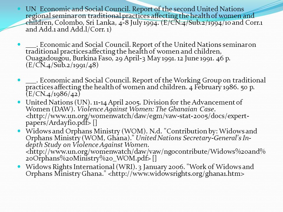 UN Economic and Social Council. Report of the second United Nations regional seminar on traditional practices affecting the health of women and childr
