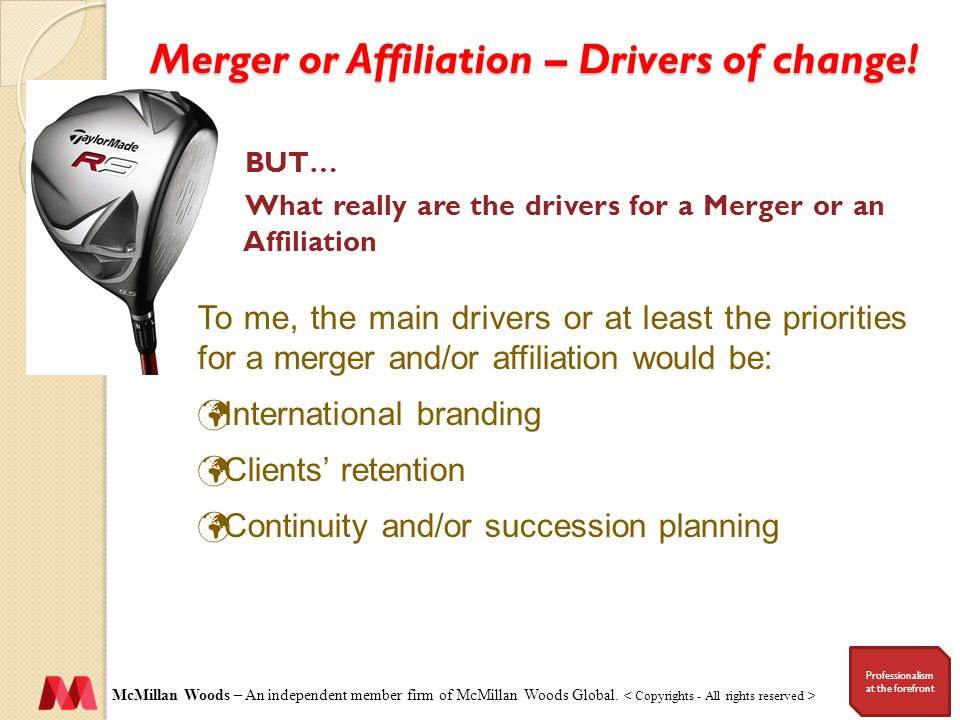 Merger or Affiliation – Drivers of change.