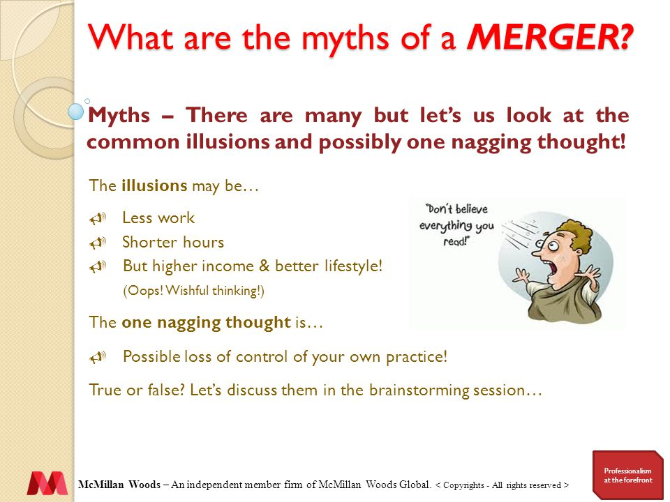 What are the myths of a MERGER.