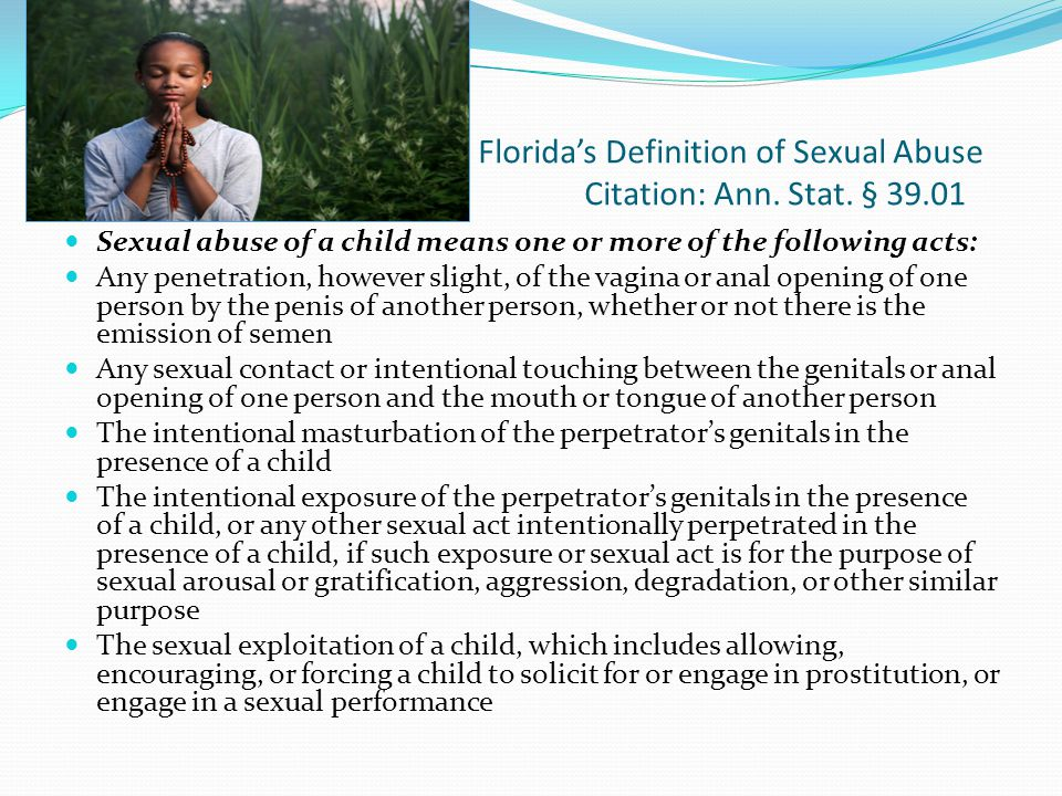 Floridas Definition of Sexual Abuse Citation: Ann.