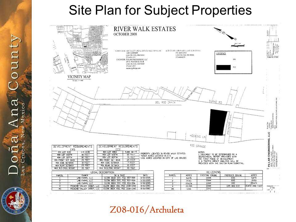 Z08-016/Archuleta Site Plan for Subject Properties