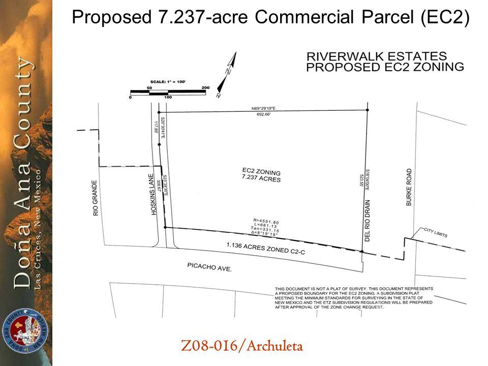 Z08-016/Archuleta Proposed 7.237-acre Commercial Parcel (EC2)