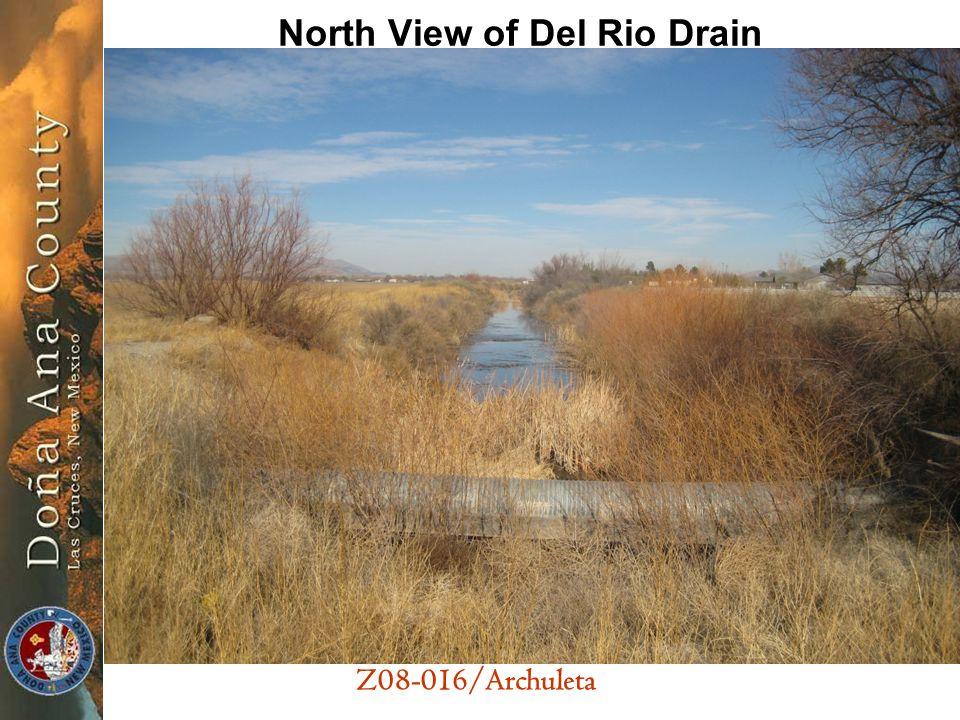 Z08-016/Archuleta North View of Del Rio Drain