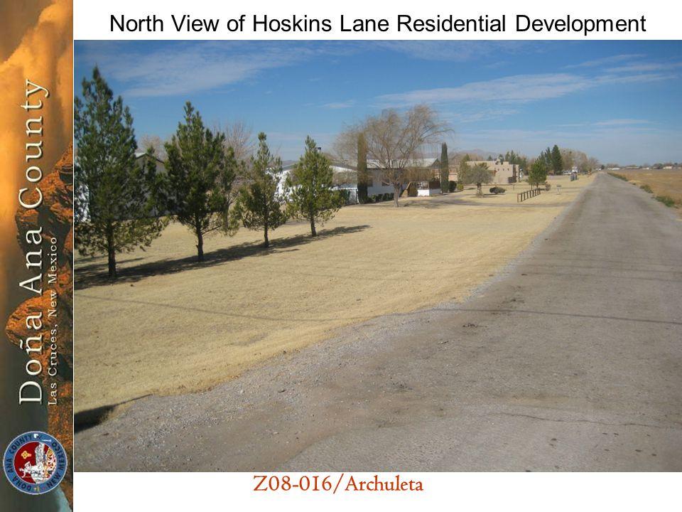 Z08-016/Archuleta North View of Hoskins Lane Residential Development