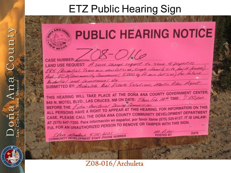 Z08-016/Archuleta ETZ Public Hearing Sign