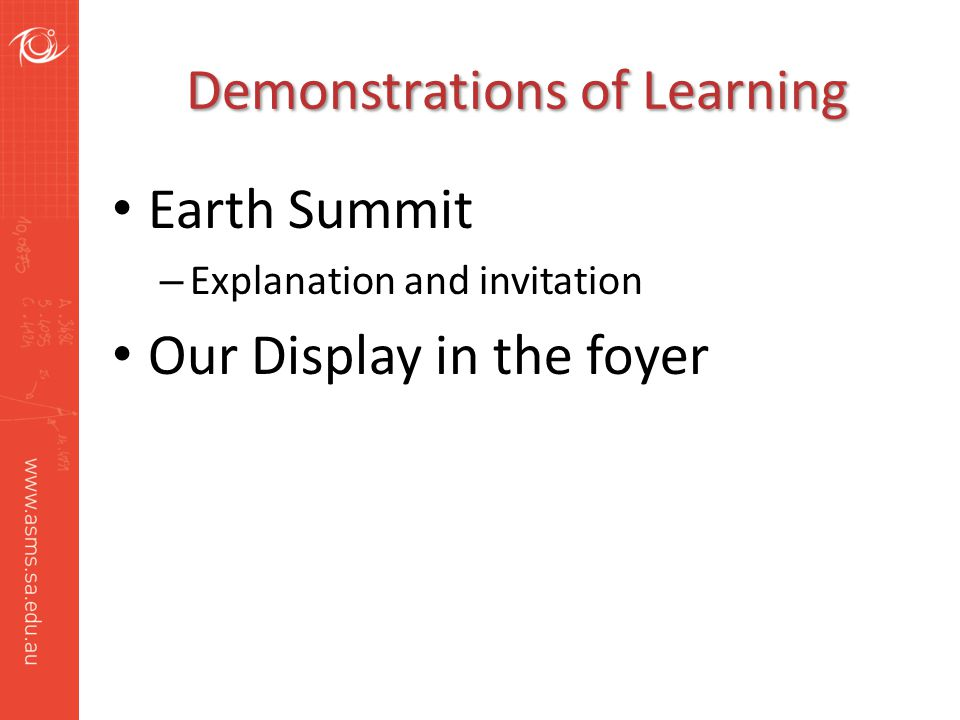 Demonstrations of Learning Earth Summit – Explanation and invitation Our Display in the foyer