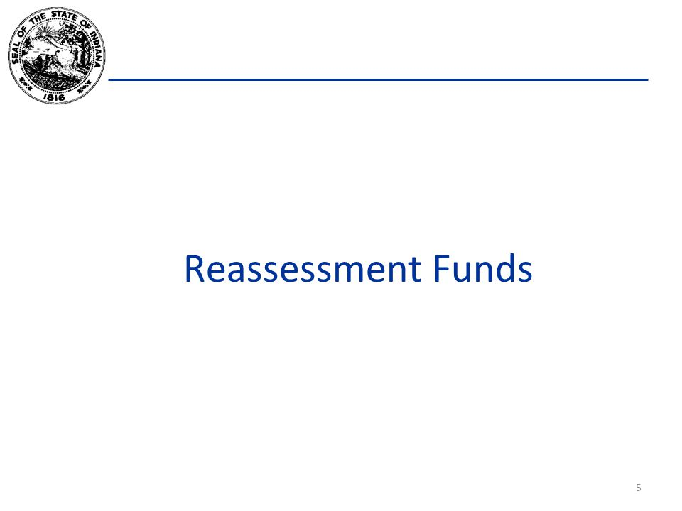 Reassessment Funds 5
