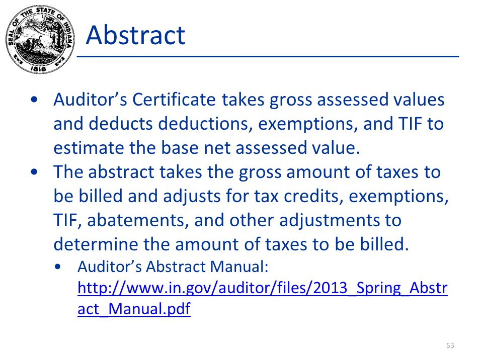 Abstract Auditors Certificate takes gross assessed values and deducts deductions, exemptions, and TIF to estimate the base net assessed value.