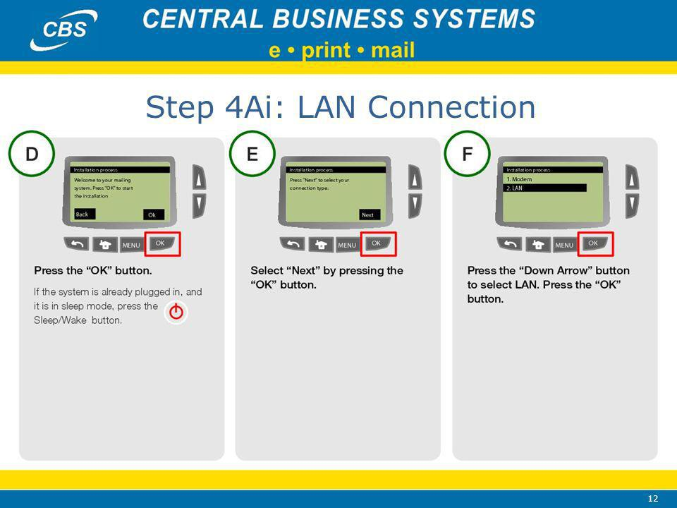 12 Step 4Ai: LAN Connection