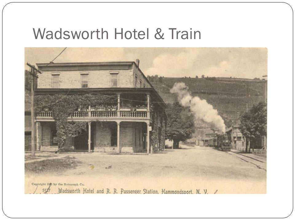 Wadsworth Hotel & Train