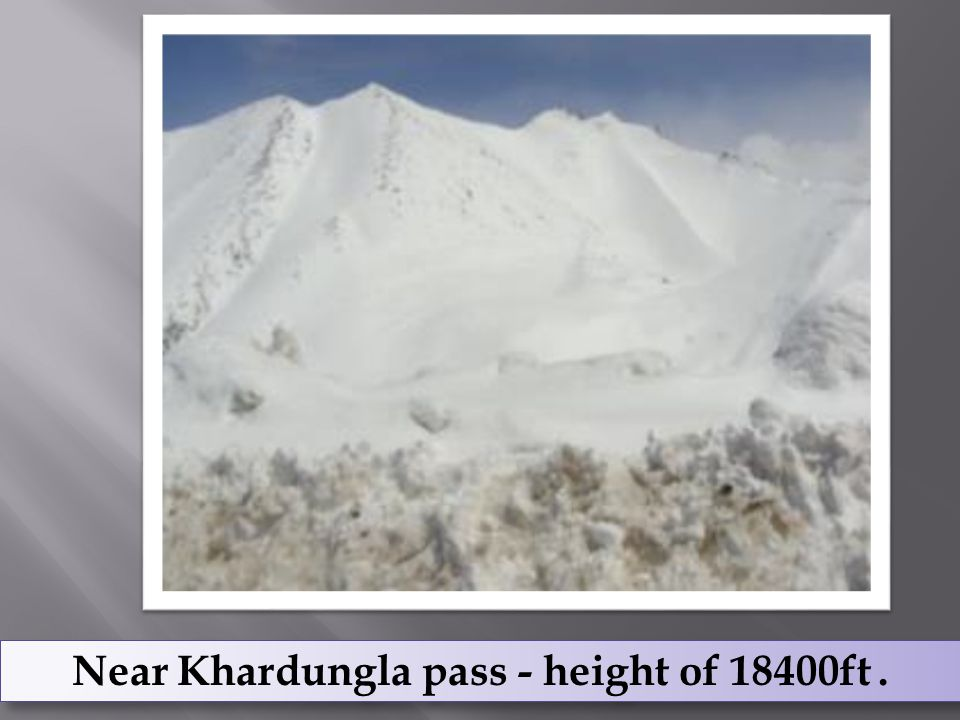 Near Khardungla pass - height of 18400ft.