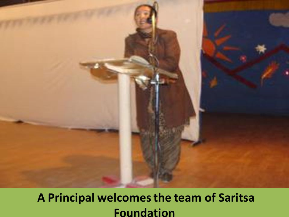 A Principal welcomes the team of Saritsa Foundation