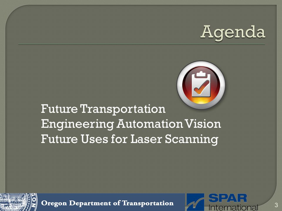 Future Transportation Engineering Automation Vision Future Uses for Laser Scanning 3