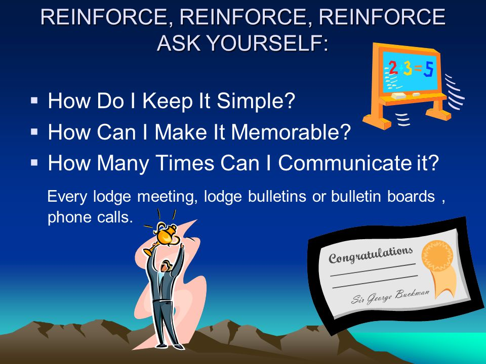 REINFORCE, REINFORCE, REINFORCE ASK YOURSELF: How Do I Keep It Simple.