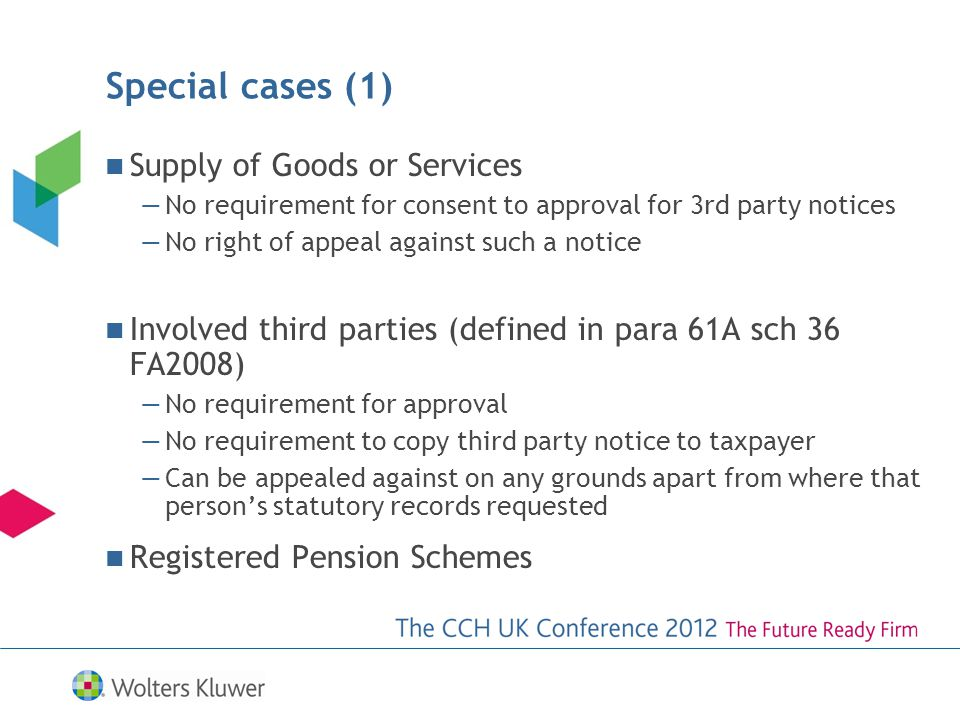 Special cases (1) Supply of Goods or Services No requirement for consent to approval for 3rd party notices No right of appeal against such a notice In