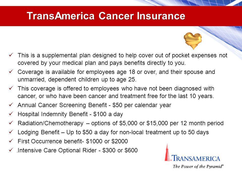 TransAmerica Cancer Insurance.