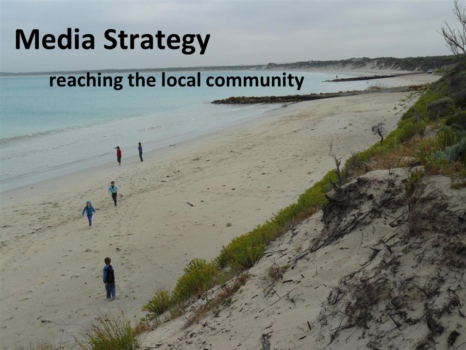 Media Strategy reaching the local community