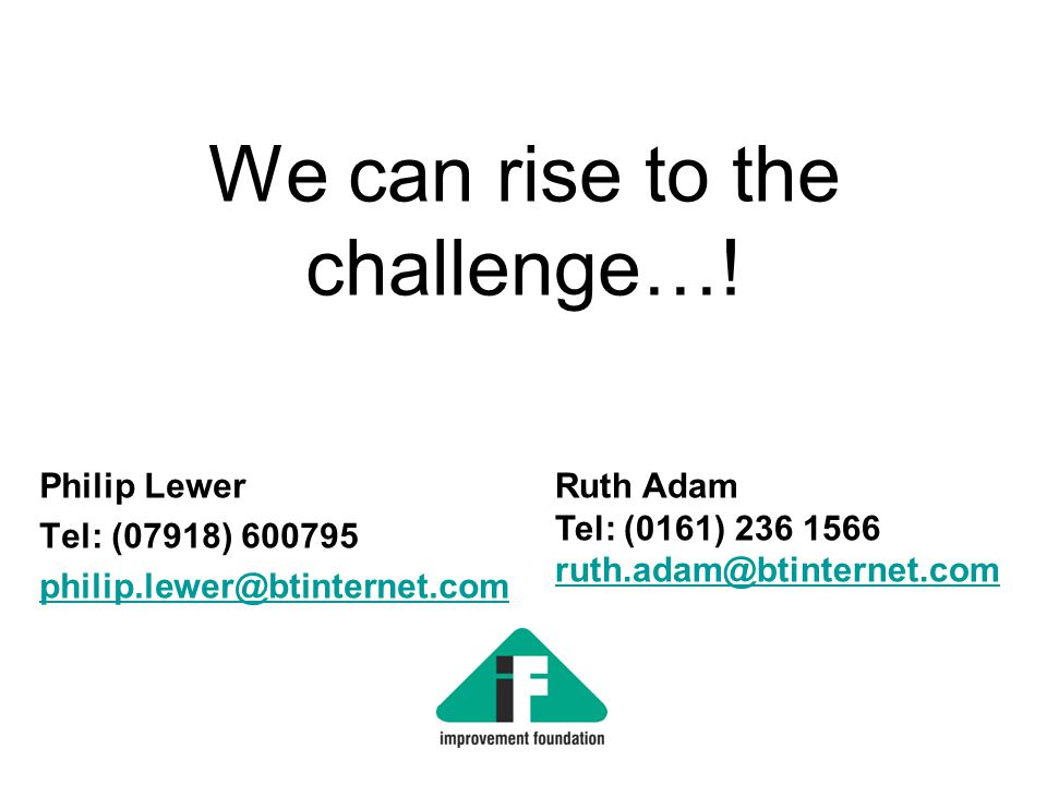 We can rise to the challenge….