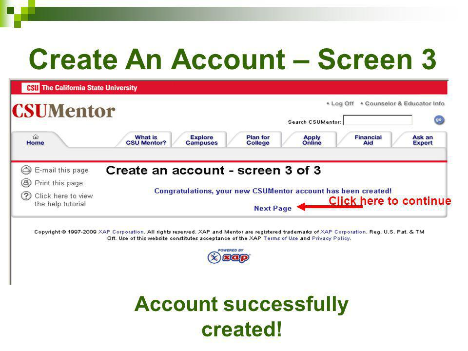 Create An Account – Screen 3 Account successfully created! Click here to continue