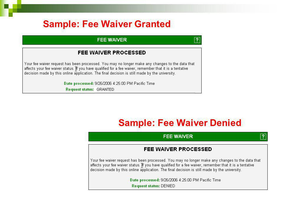 Sample: Fee Waiver Denied Sample: Fee Waiver Granted