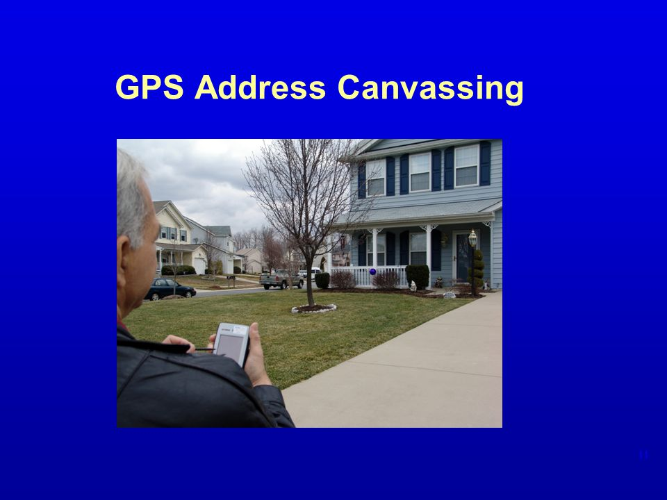 GPS Address Canvassing 11