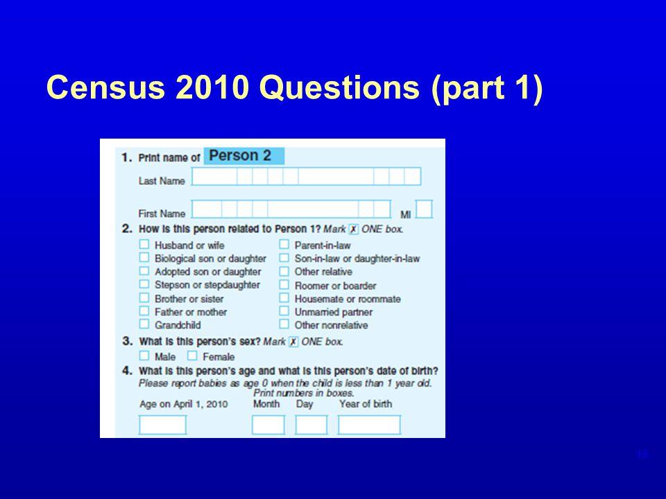 Census 2010 Questions (part 1) 15
