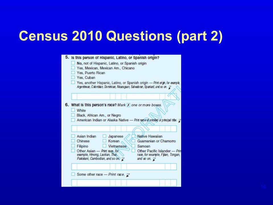 Census 2010 Questions (part 2) 16