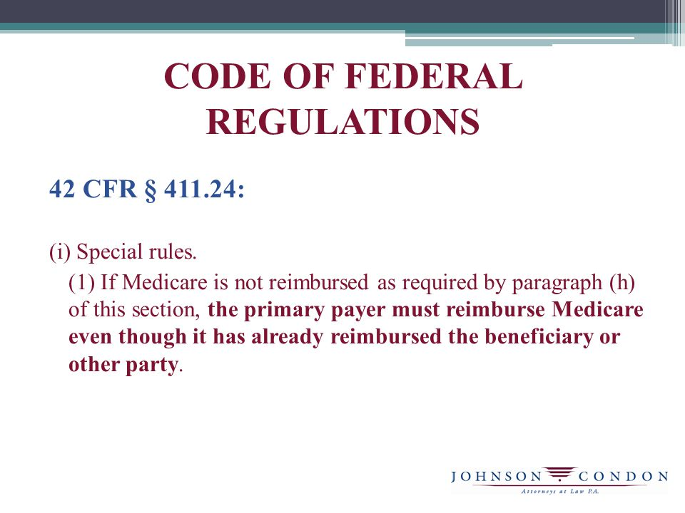CODE OF FEDERAL REGULATIONS 42 CFR § 411.24: (i) Special rules.