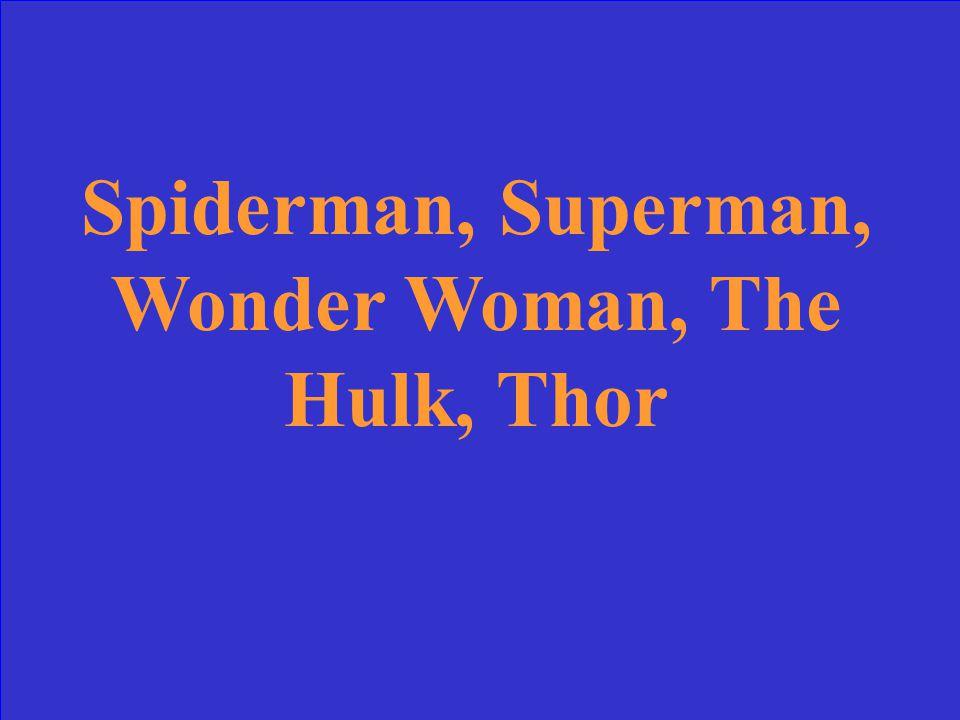 Comic book super heroes