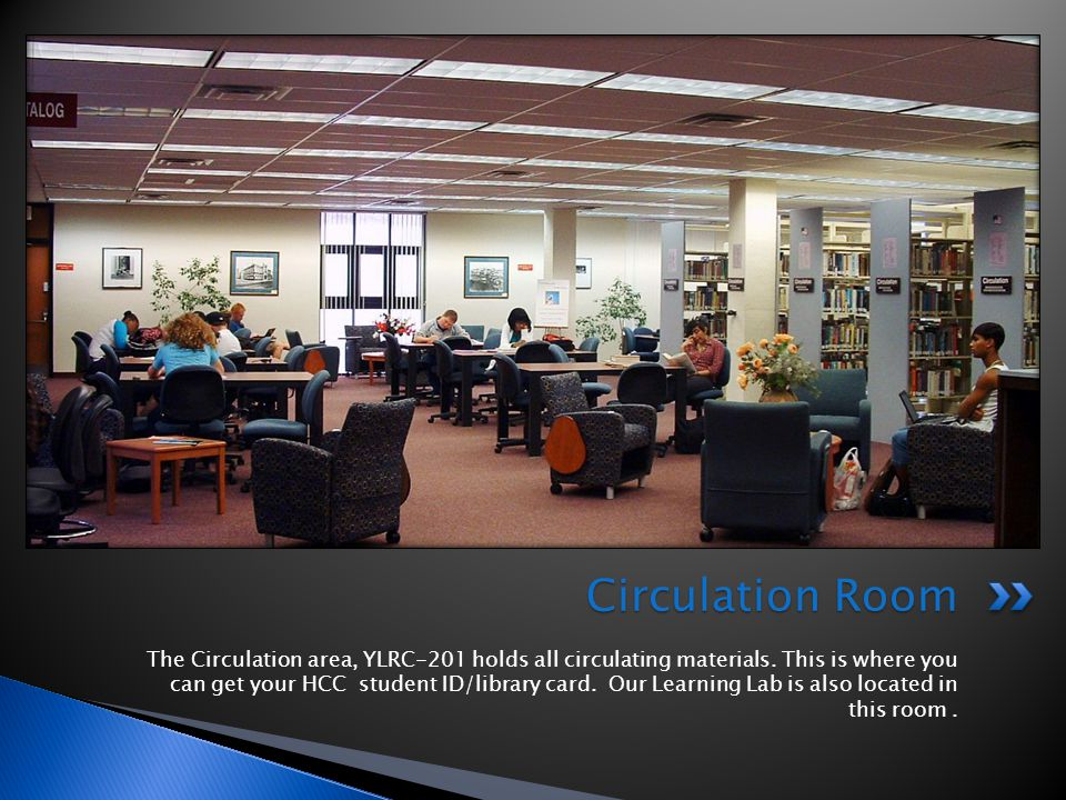 The Circulation area, YLRC-201 holds all circulating materials.