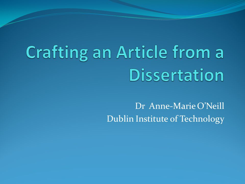 Dr Anne-Marie ONeill Dublin Institute of Technology
