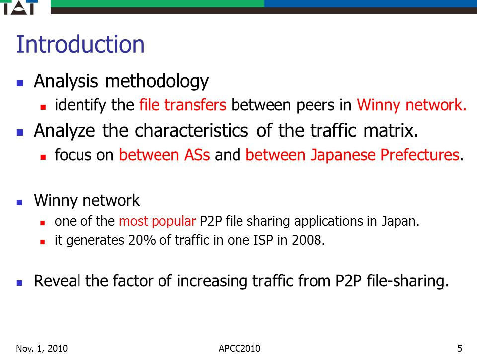 Measurement results Analysis of the file transfer characteristics focus on between prefectures and between ASs.