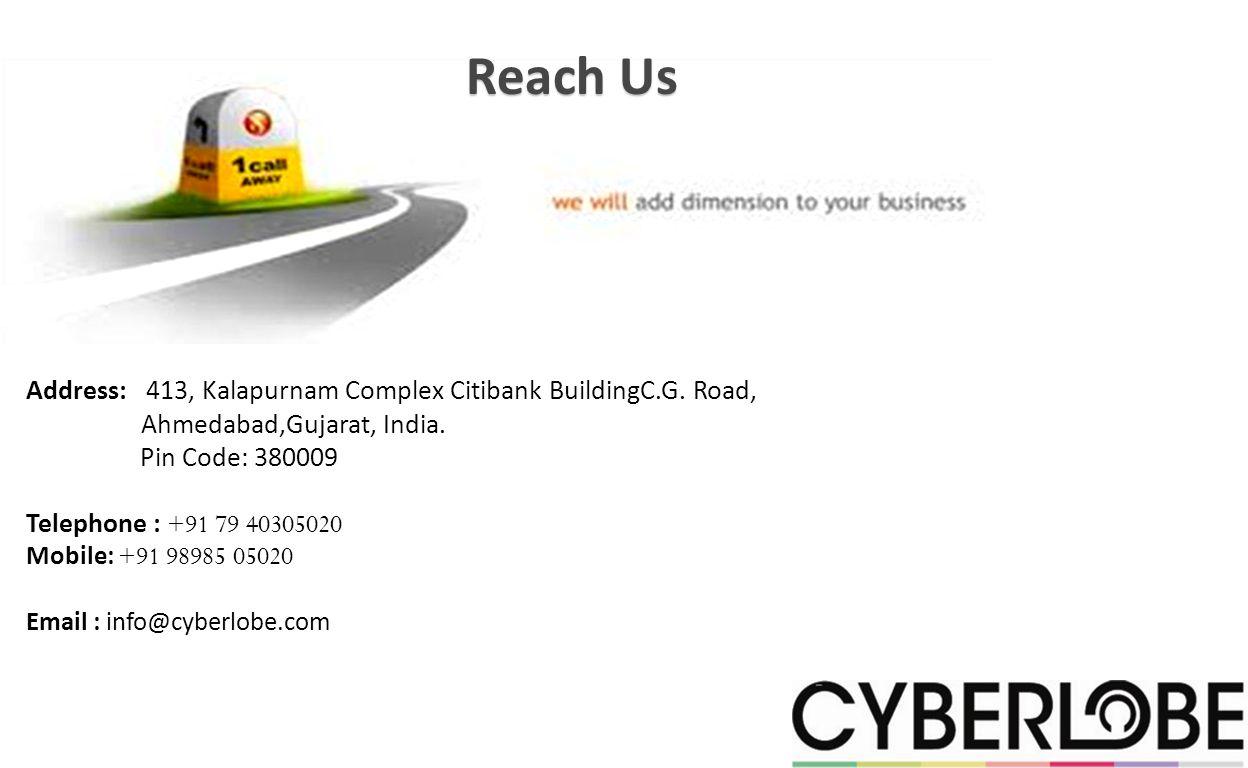 Reach Us Address: 413, Kalapurnam Complex Citibank BuildingC.G.