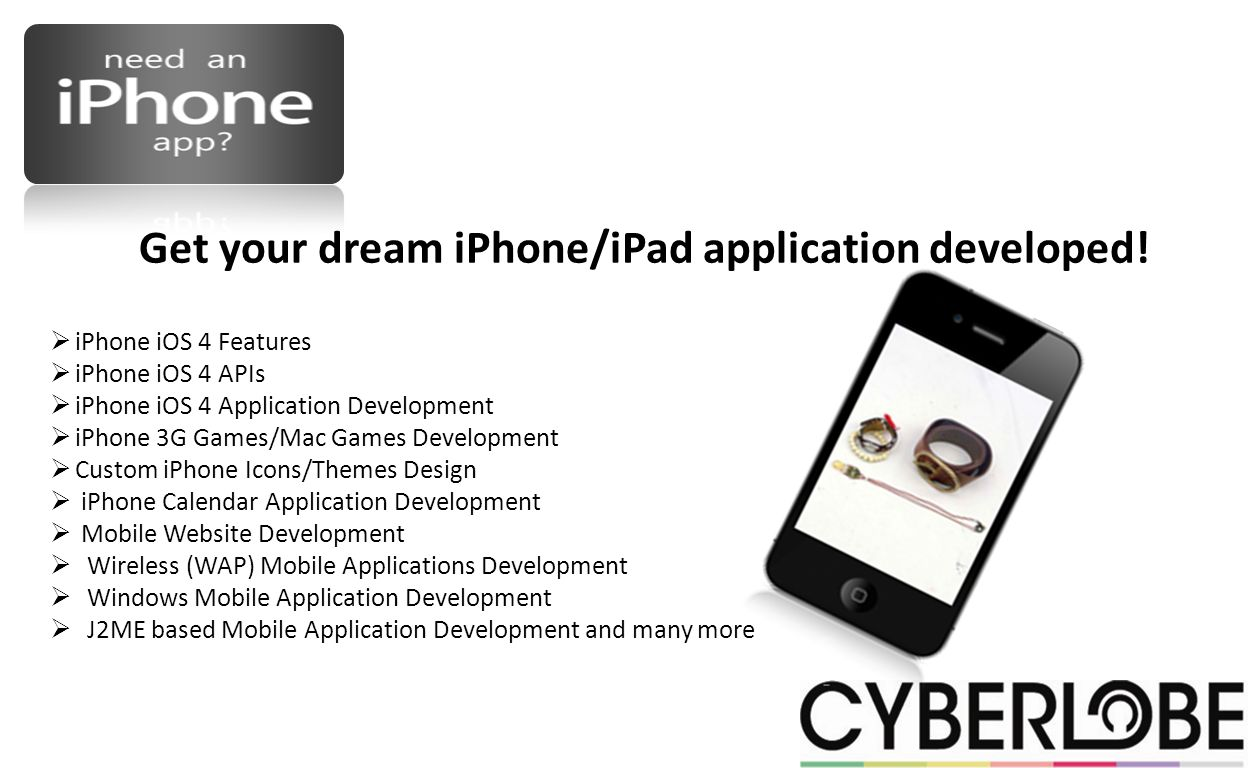 Get your dream iPhone/iPad application developed.