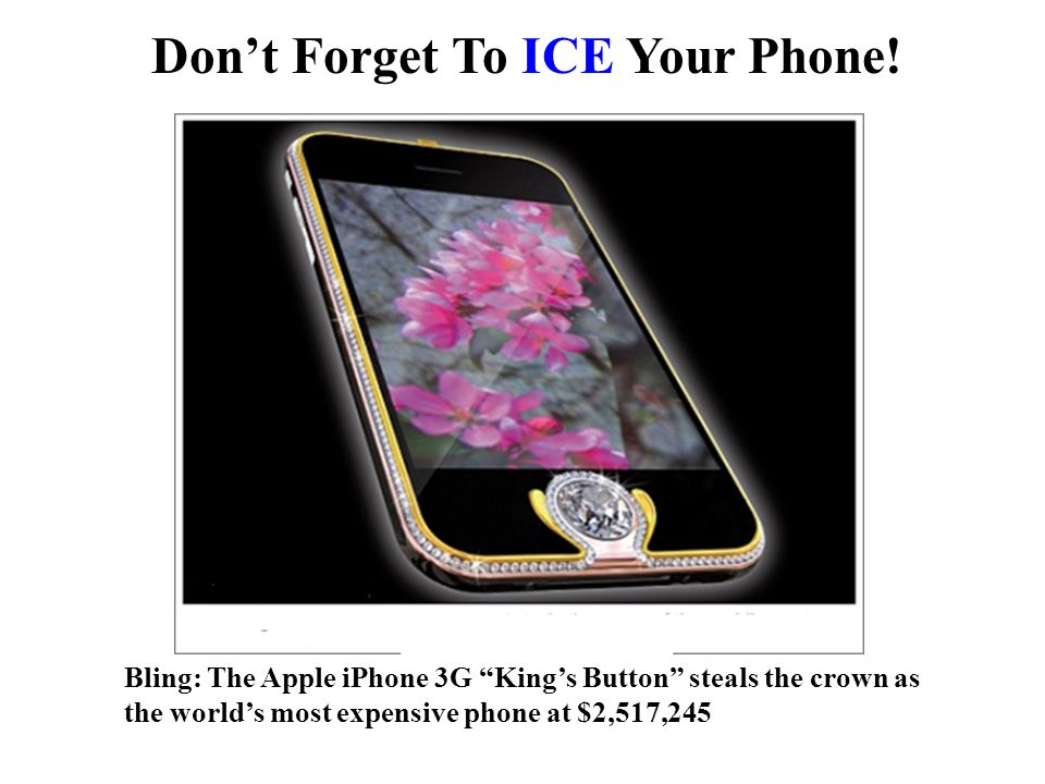 Dont Forget To ICE Your Phone.