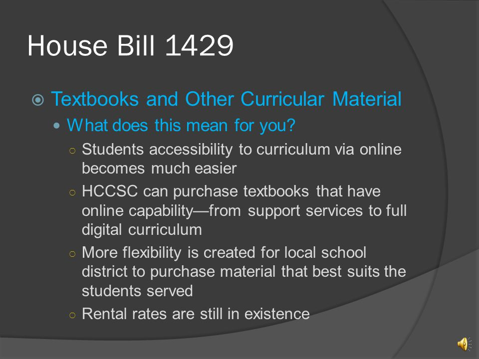 House Bill 1429 Textbooks and Other Curricular Material What does this mean for you.