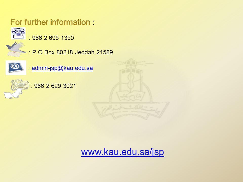 : admin-jsp@kau.edu.saadmin-jsp@kau.edu.sa : 966 2 629 3021