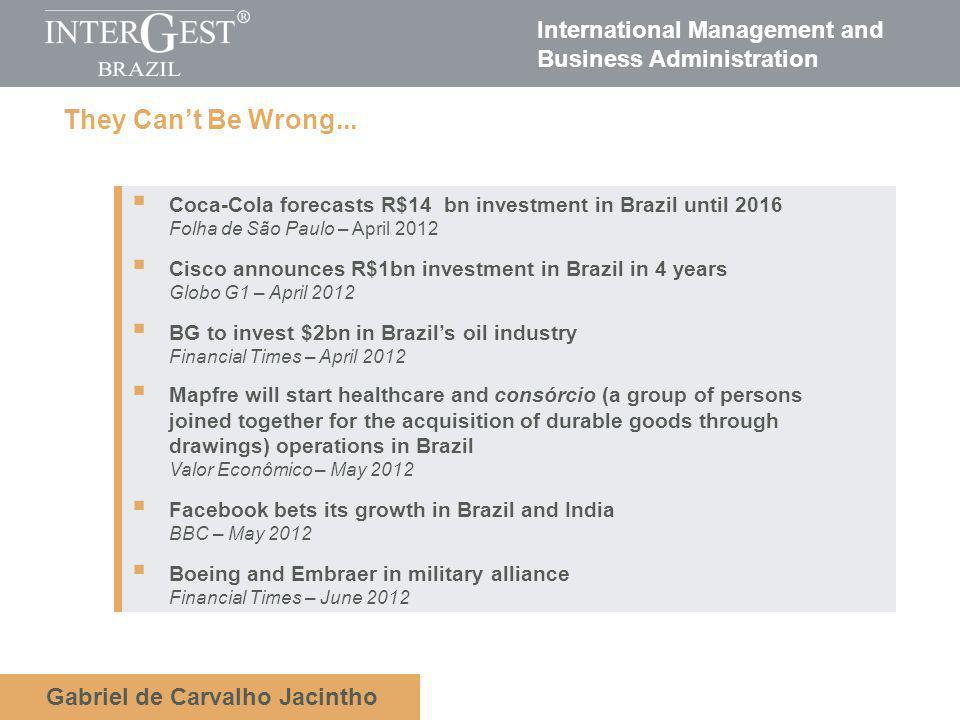 International Management and Business Administration Gabriel de Carvalho Jacintho Were The Worlds Farm.