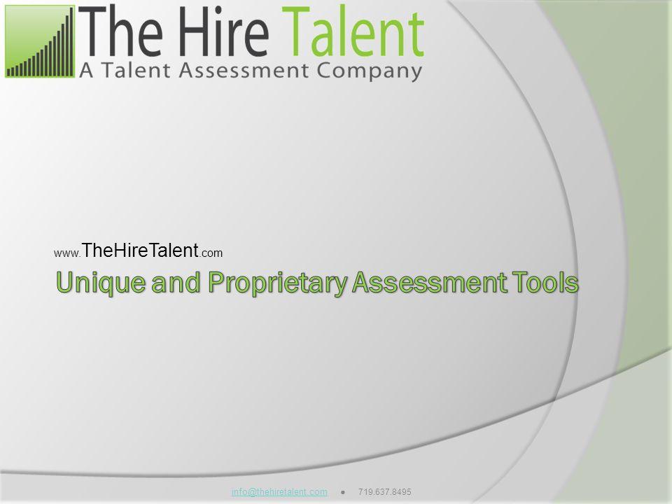 info@thehiretalent.cominfo@thehiretalent.com 719.637.8495 www. TheHireTalent.com