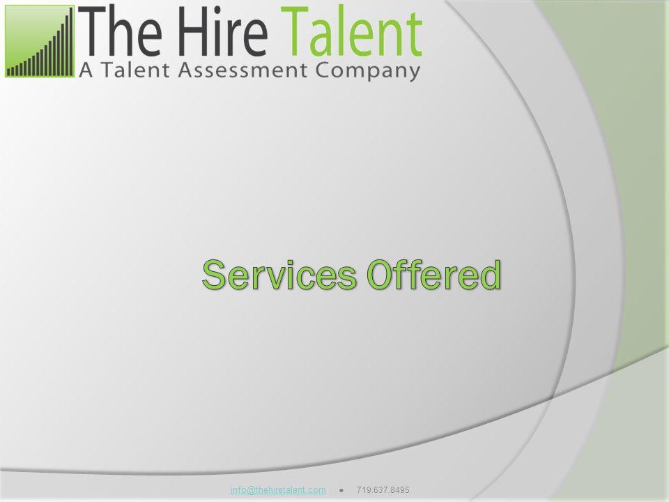 info@thehiretalent.cominfo@thehiretalent.com 719.637.8495