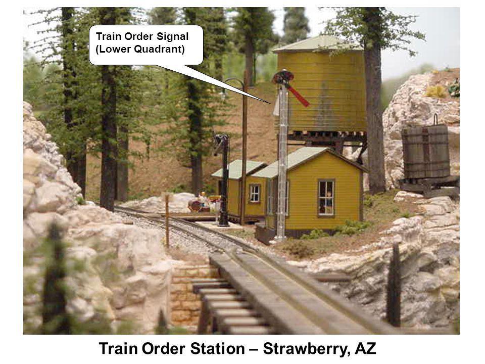 Train Order Station – Strawberry, AZ Train Order Signal (Lower Quadrant)