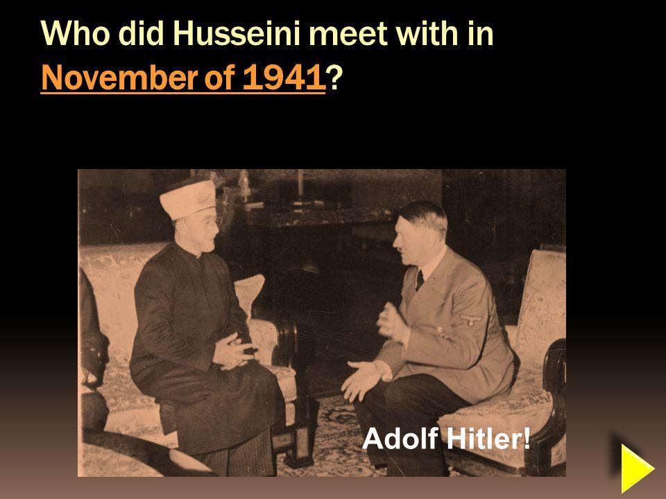 The Grand Mufti Mufti of Jerusalem Hajj Amin al Husseini Father of the Palestinian movement Terrorist Riots of murder and mayhem against the Jews of the British Mandate 1920 1921 1929 1936-39 1941